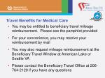 travel benefits for medical care