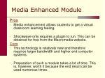 media enhanced module