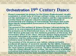 orchestration 19 th century dance