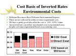 cost basis of inverted rates environmental costs