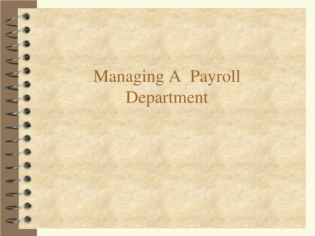 managing a payroll department l.