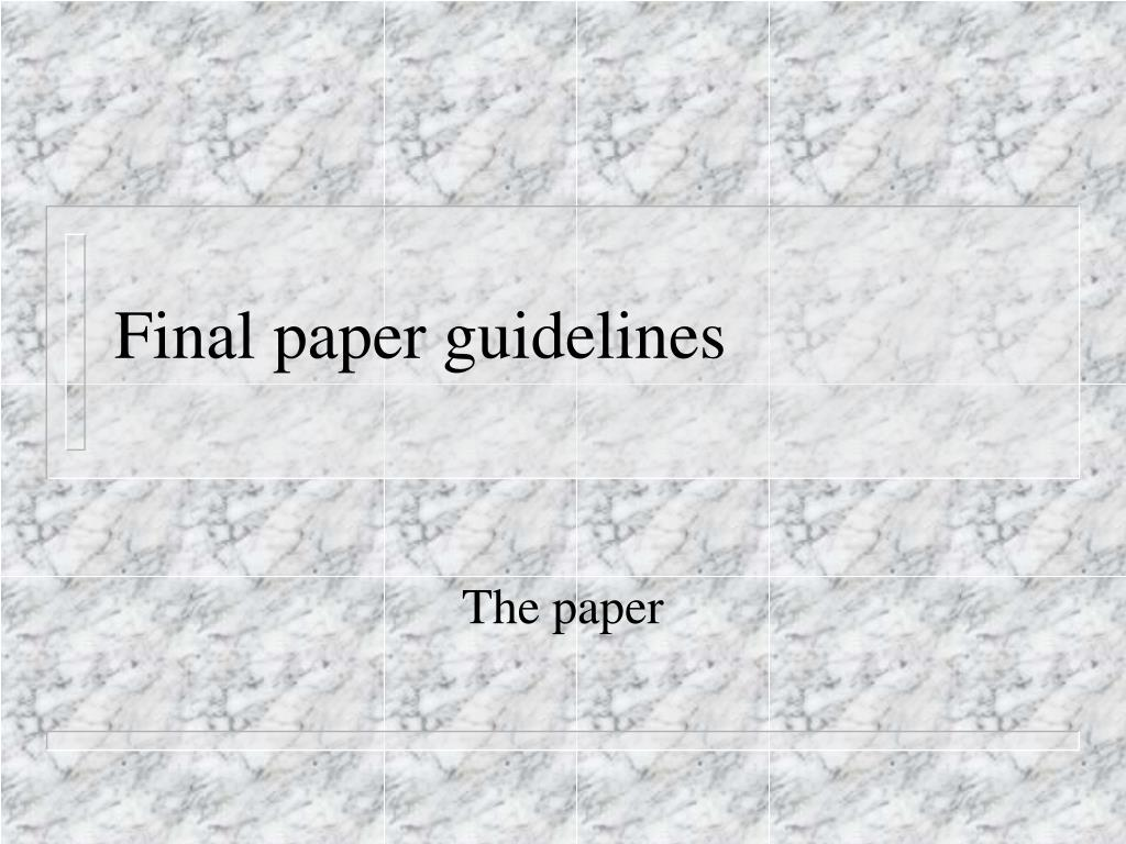 final paper guidelines l.