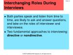 interchanging roles during interviews