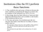 institutions like the eu perform these functions