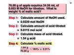 76 80 g of apple requires 34 56 ml of 0 663 m naoh for titration what is weight of malic acid61