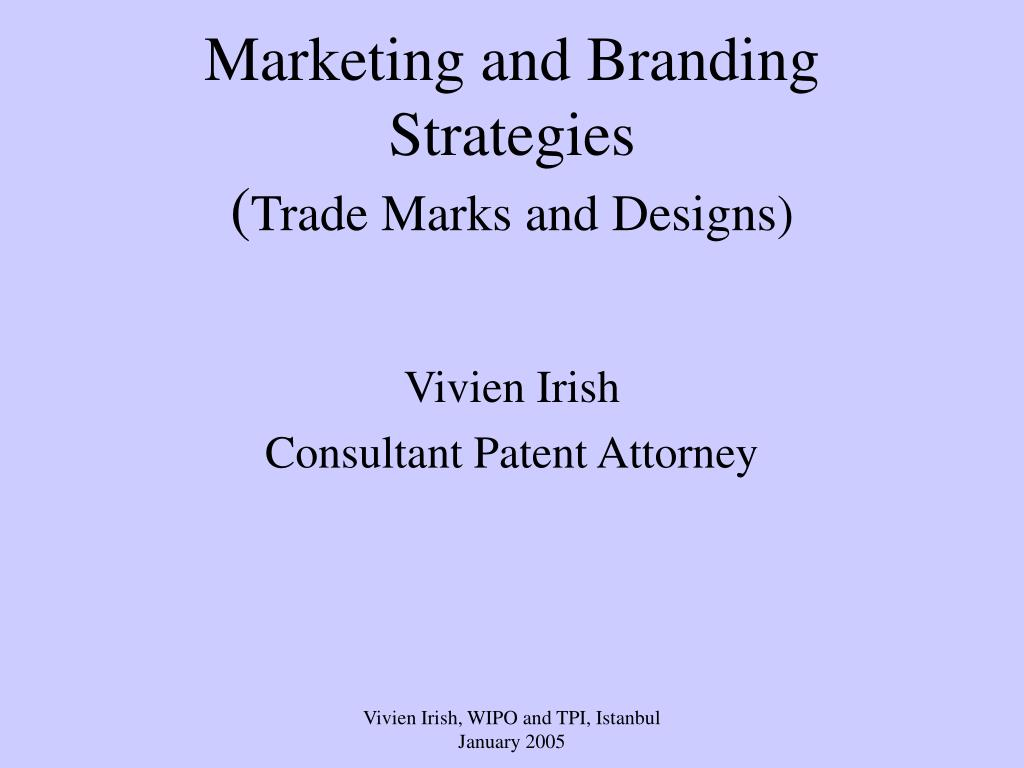 marketing and branding strategies trade marks and designs l.