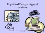 registered designs typical products