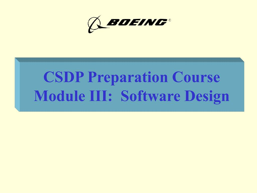 csdp preparation course module iii software design l.