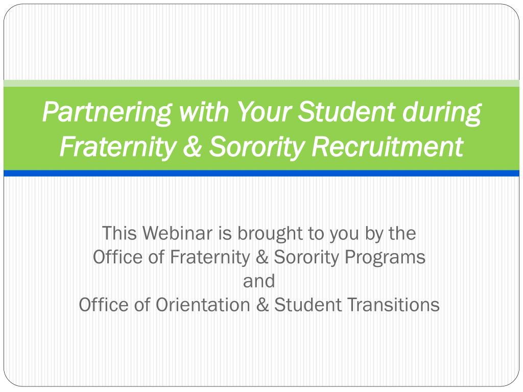 partnering with your student during fraternity sorority recruitment l.