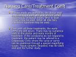 nursing care treatment con t