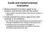 inside and market oriented innovation