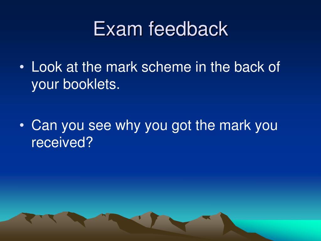 exam feedback l.