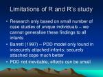 limitations of r and r s study