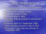 happy shrimp farm