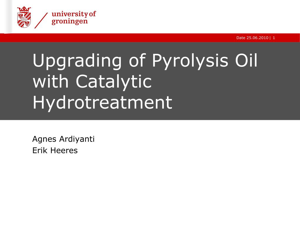 upgrading of pyrolysis oil with catalytic hydrotreatment l.