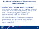 ncc treasury performance using online real time express transfer system ortet