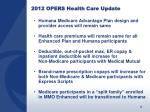 2012 opers health care update