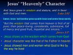 jesus heavenly character