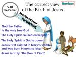the correct view of the birth of jesus