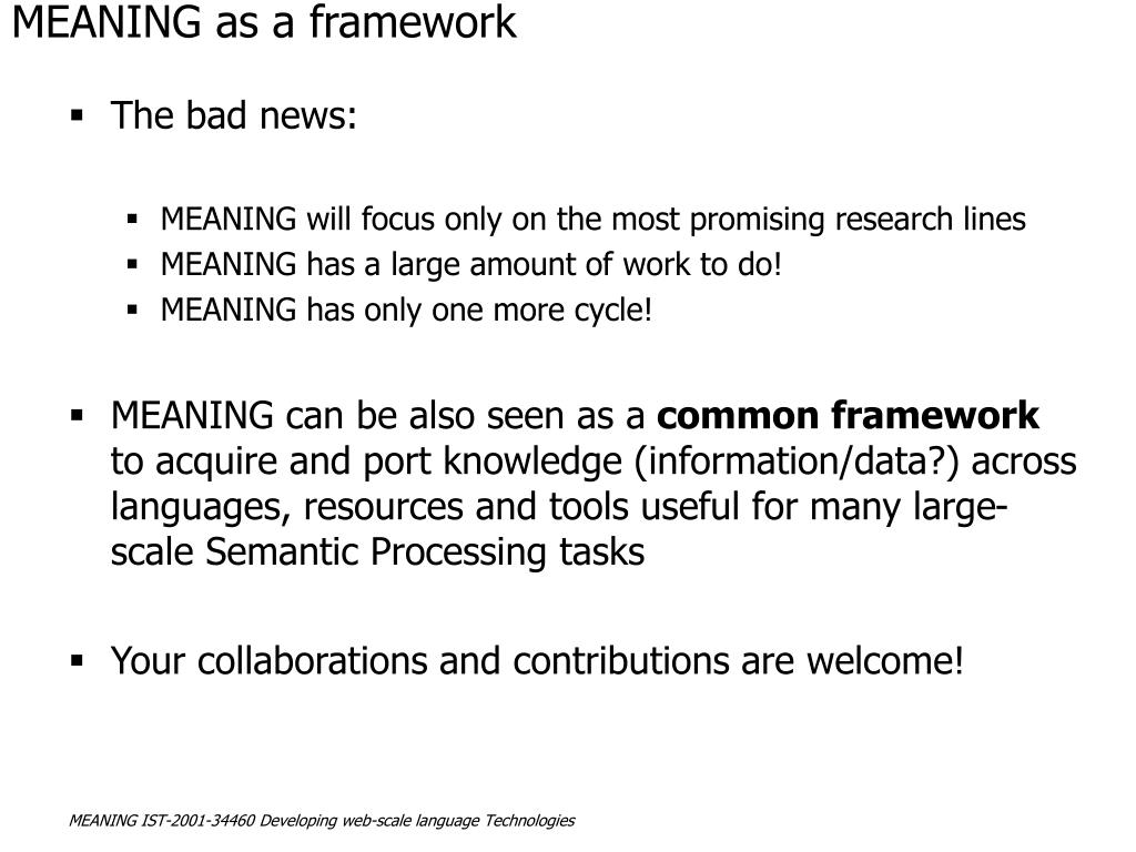 MEANING as a framework