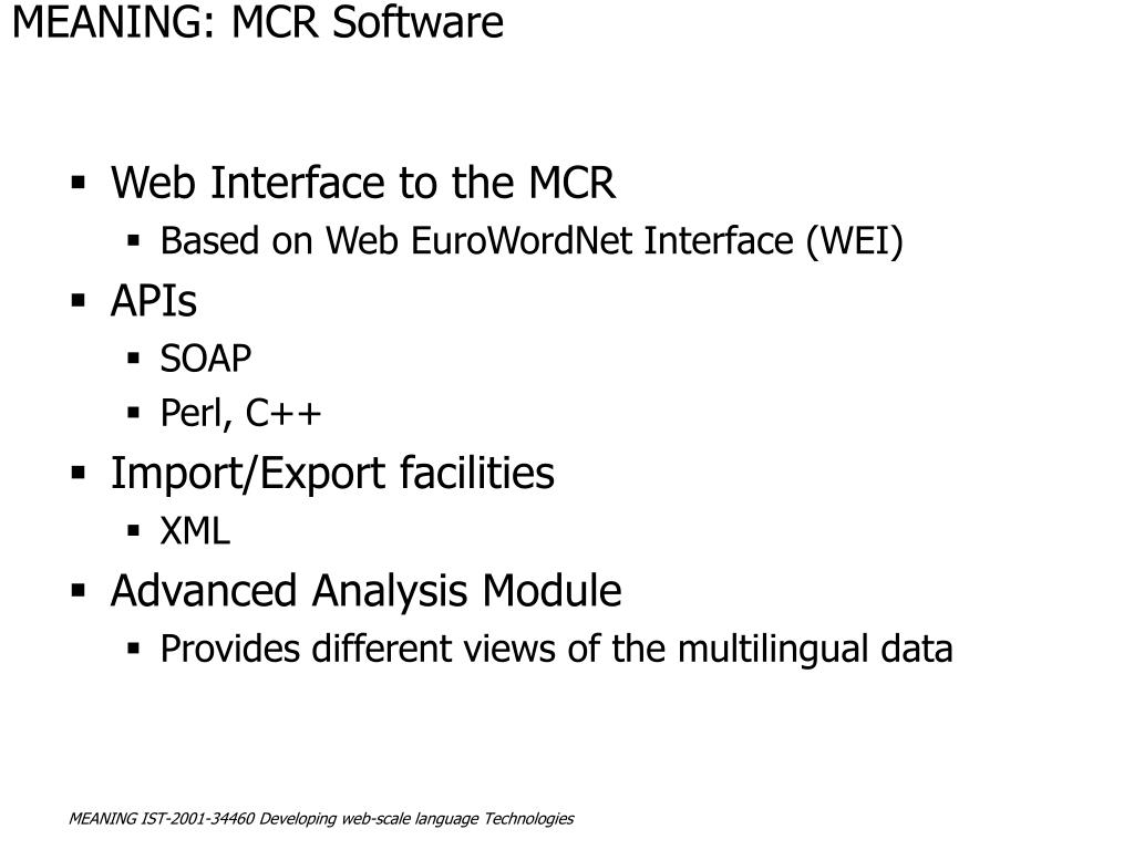 MEANING: MCR Software