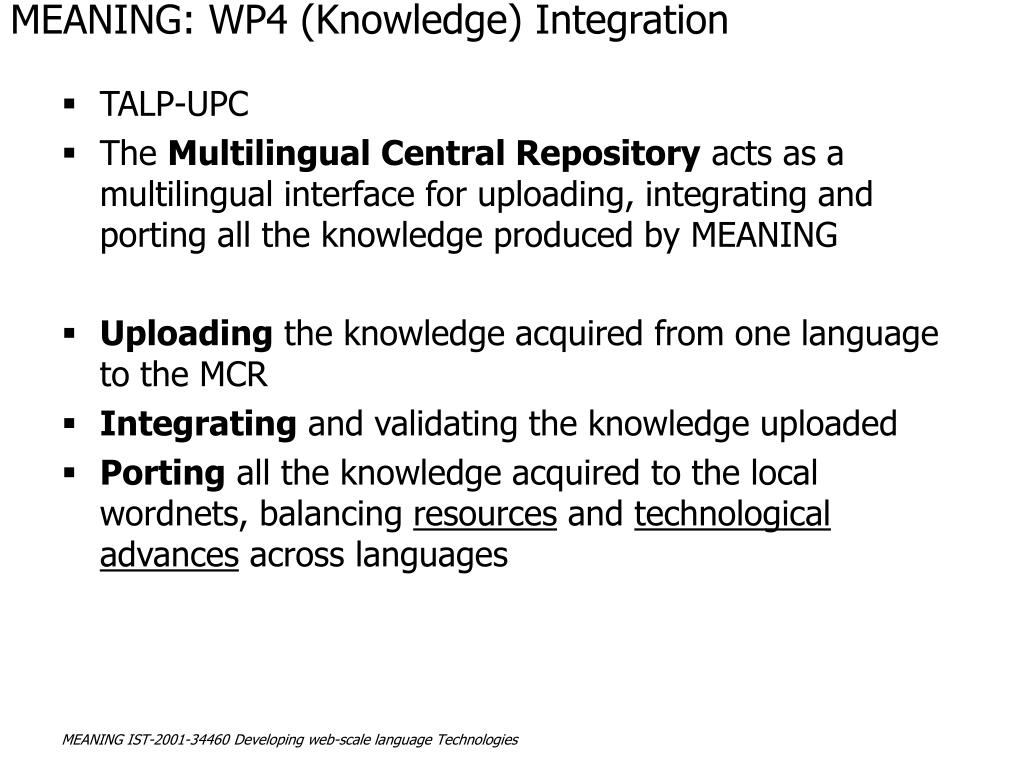 MEANING: WP4 (Knowledge) Integration