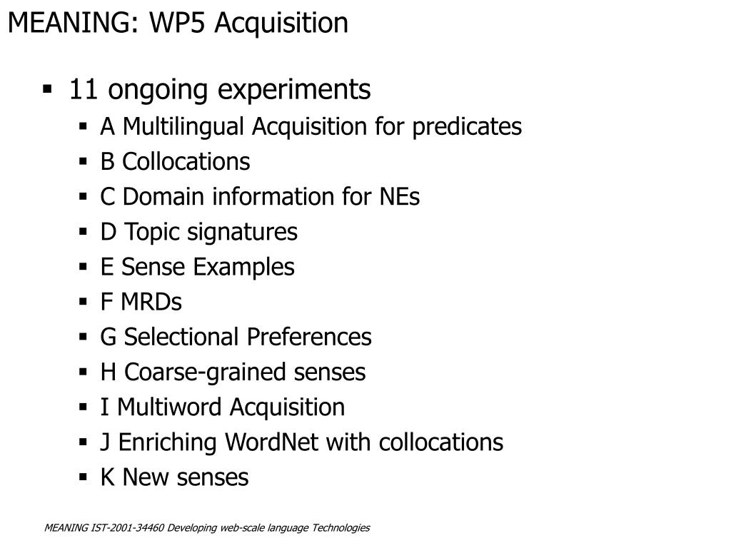 MEANING: WP5 Acquisition