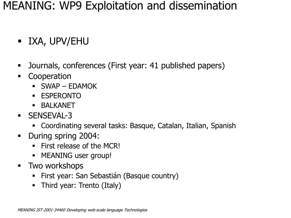 MEANING: WP9 Exploitation and dissemination