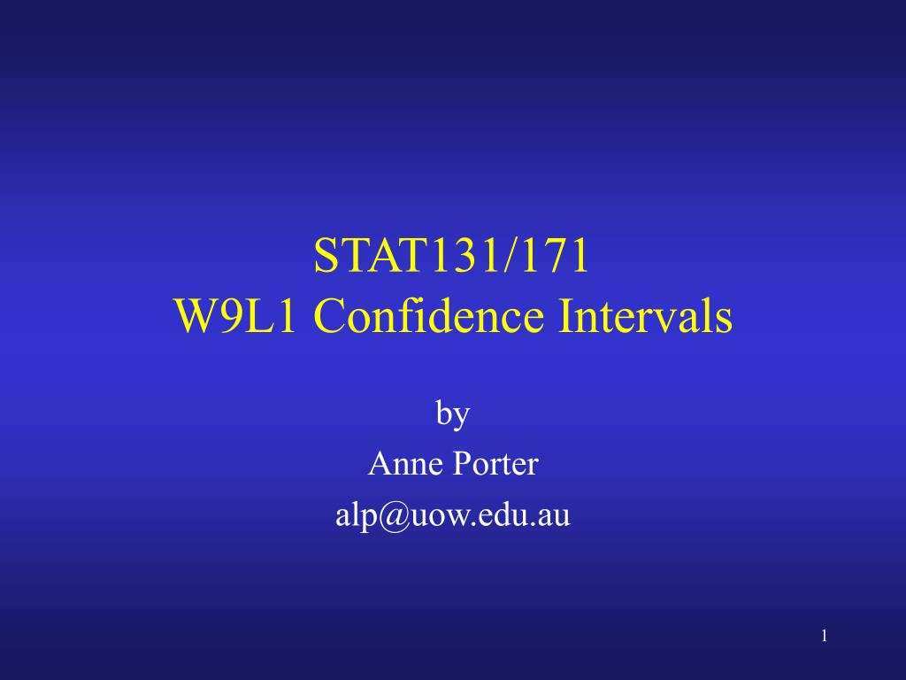 stat131 171 w9l1 confidence intervals l.