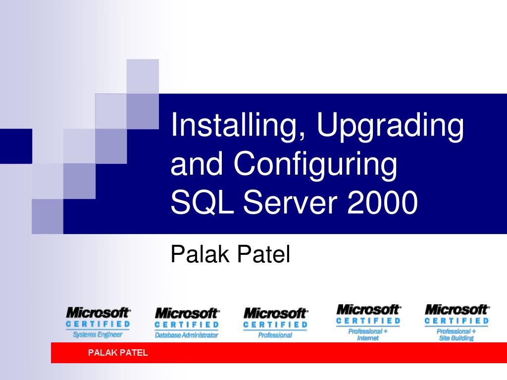 installing upgrading and configuring sql server 2000 l.