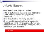 unicode support