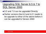 upgrading sql server 6 5 7 to sql server 2000