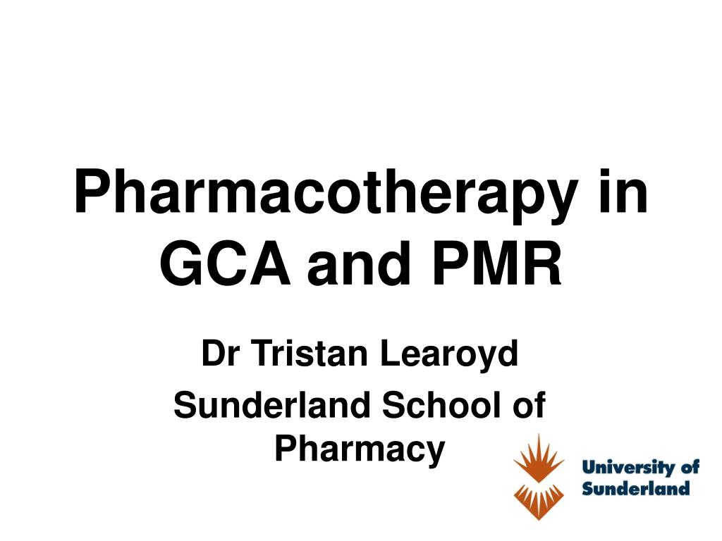 pharmacotherapy in gca and pmr l.