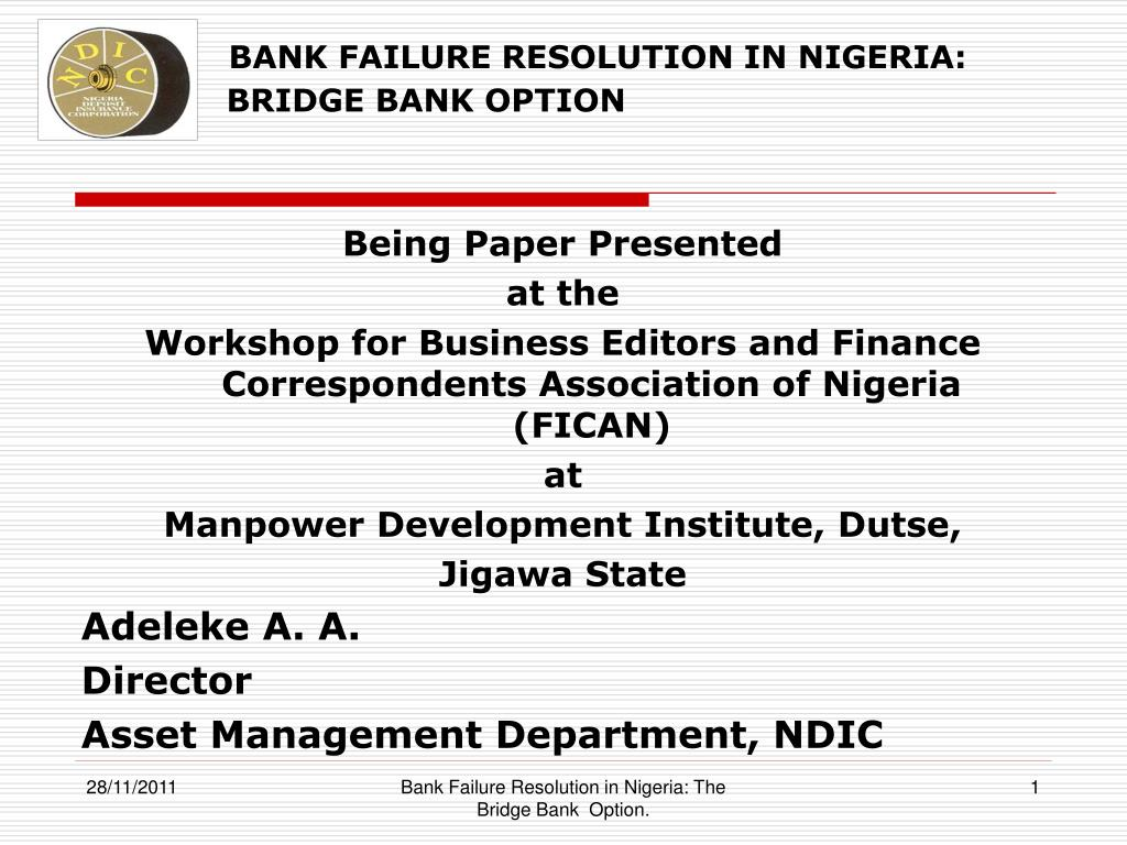 bank failure resolution in nigeria the bridge bank option l.