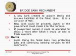 bridge bank mechanism