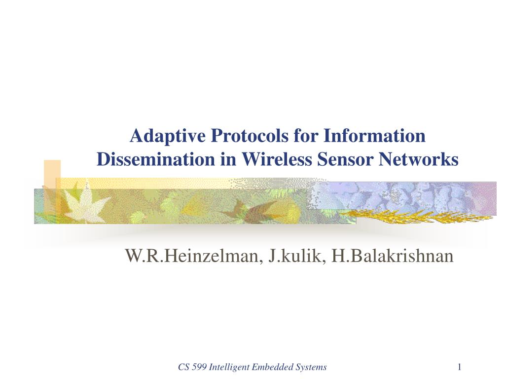 adaptive protocols for information dissemination in wireless sensor networks l.