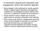 in conclusion beyond such education and engagement what is the research agenda