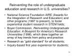 reinventing the role of undergraduate education and research in u s universities