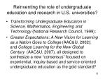 reinventing the role of undergraduate education and research in u s universities16