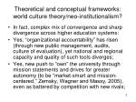 theoretical and conceptual frameworks world culture theory neo institutionalism3