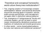theoretical and conceptual frameworks world culture theory neo institutionalism5