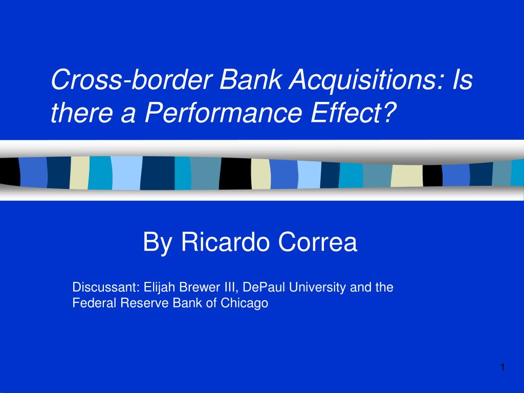 cross border bank acquisitions is there a performance effect l.