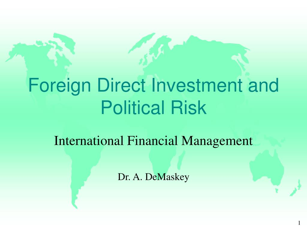 foreign direct investment and political risk l.