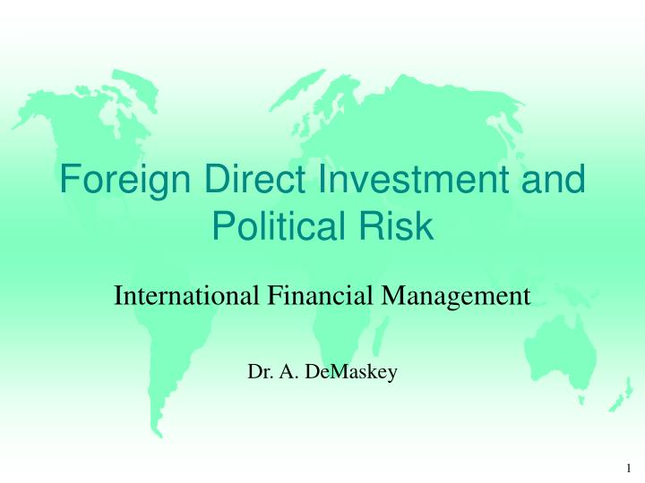 foreign direct investment and political risk n.