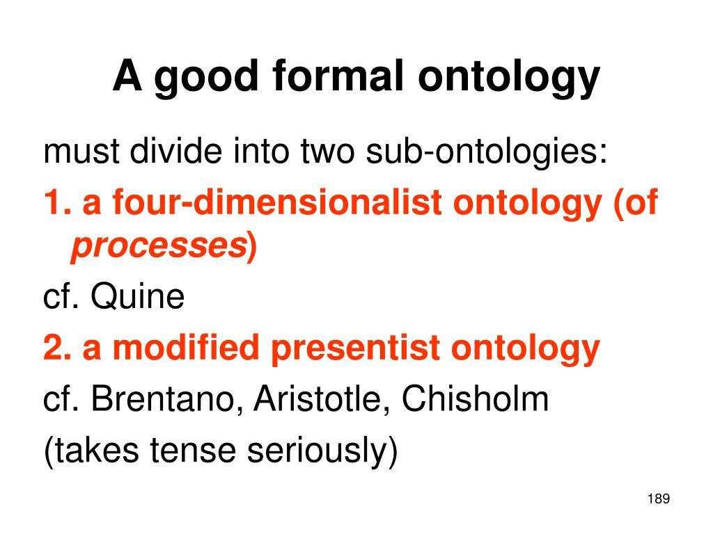 A good formal ontology