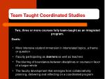 team taught coordinated studies