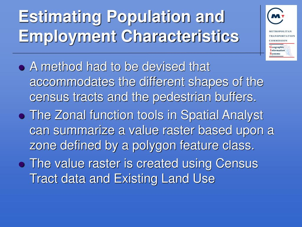 Estimating Population and Employment Characteristics