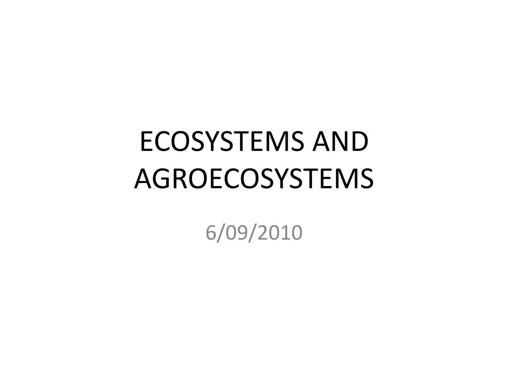 ecosystems and agroecosystems l.
