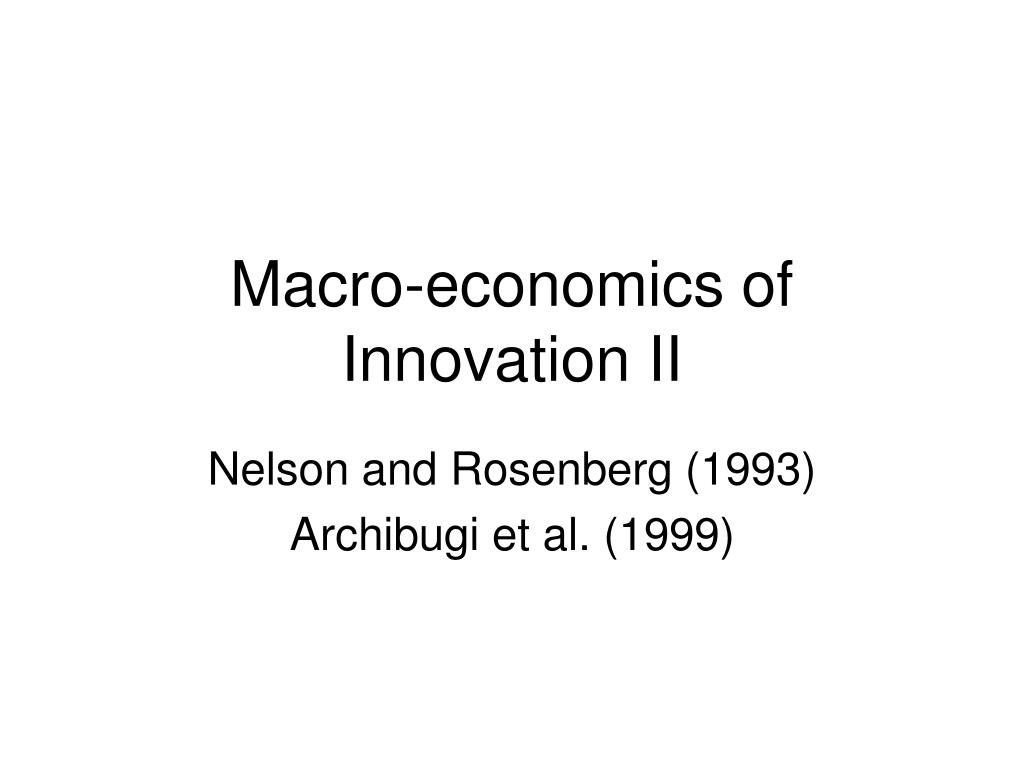 macro economics of innovation ii l.