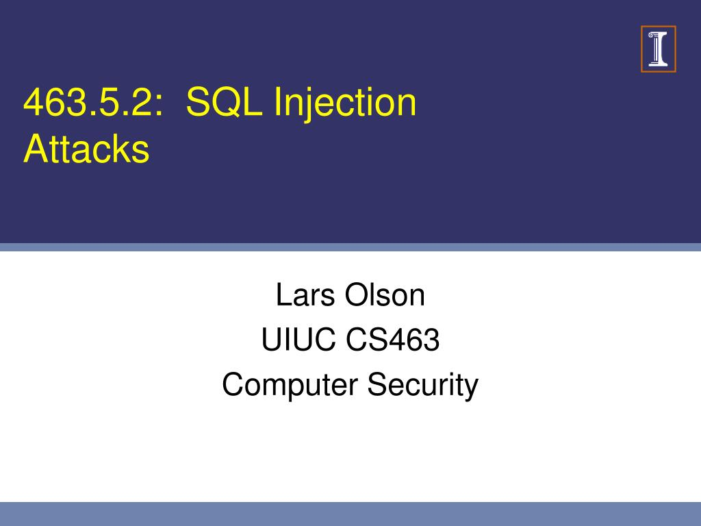 463 5 2 sql injection attacks l.